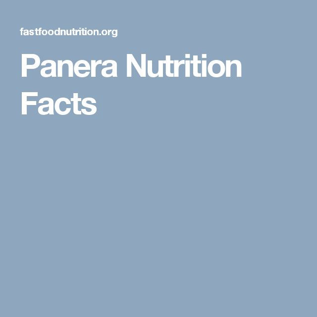 Panera Nutrition Facts