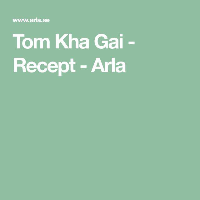 Tom Kha Gai - Recept - Arla