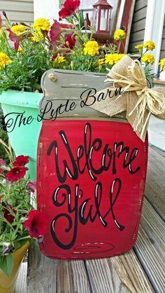 Mason jar door hanger. Welcome y'all!