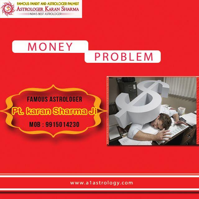 Money Problem.Please visit us- www.a1astrology.com