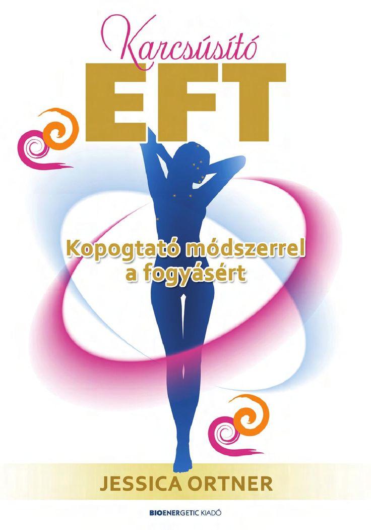 Karcsúsító EFT - Kopogtató módszerrel a fogyásért