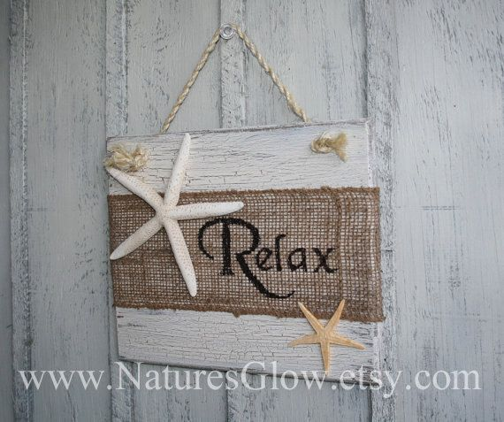 The Chic Technique: This Relax burlap sign with starfish is great tropical and coastal décor for your home or beach house. Its also great for a bar or kitchen