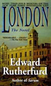 London: The Novel | Edward Rutherfurd / I have read all his books and they are great. I love Paris the best.