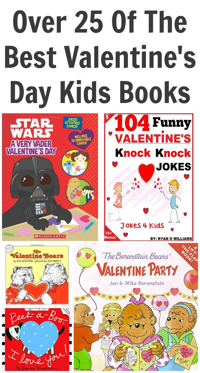 Over 25 Of The Best Valentine's Kids Books