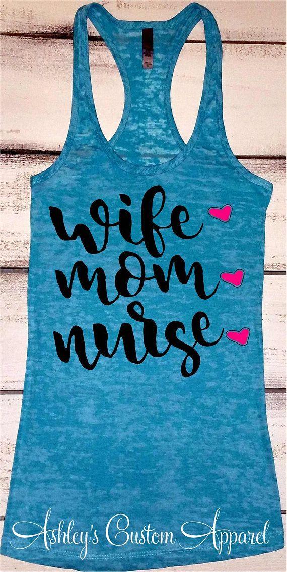 Wife Mom Nurse Nurse Shirts Funny Nurse Shirts RN Tshirts