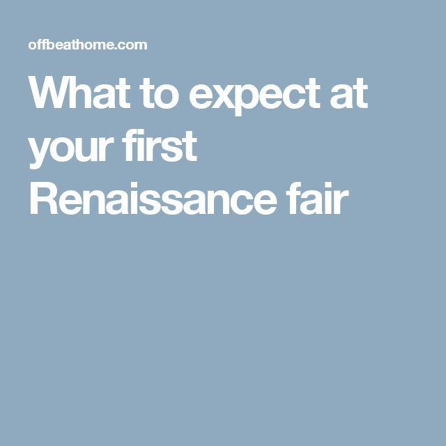 What to expect at your first Renaissance fair