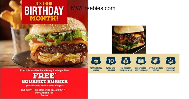 FREE Birthday burger when you sign up for Red Robin Royalty eclub. FREE Birthday burger offer is valid the entire month of your Birthday. As a Red Royalty member you will also enjoy every 10th item free, $20 off a 6th visit when you dine at Red Robin 5 times in the first 5 weeks of your new...