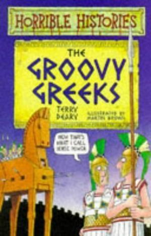 """The Groovy Greeks (Horrible Histories)"" av Terry Deary"