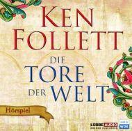 Lesendes Katzenpersonal: [Hörbuch-Rezension] Ken Follet - Die Tore der Welt...