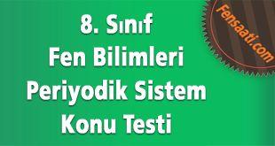 8. Sınıf Maddenin Yapısı ve Özellikleri Ünite Tarama Testi – Cevap Anahtarlı – 84 Soru