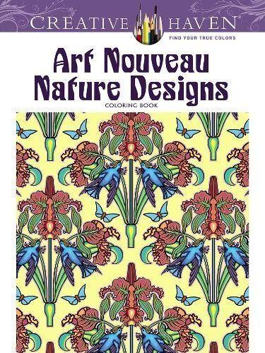 Creative Haven Art Nouveau Nature Designs Coloring Book