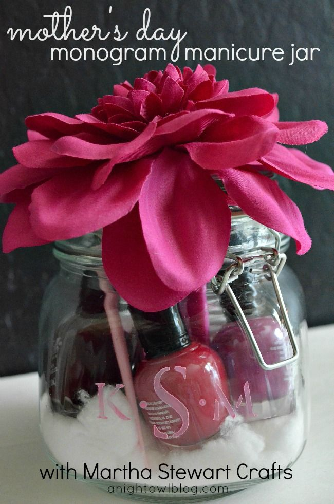 Mother's Day Monogram Manicure Jar~ cute gift to give to a mom, friend, teacher, sister, neighbor or grandma! Could be used for a thank you gift or another type of gift, too!