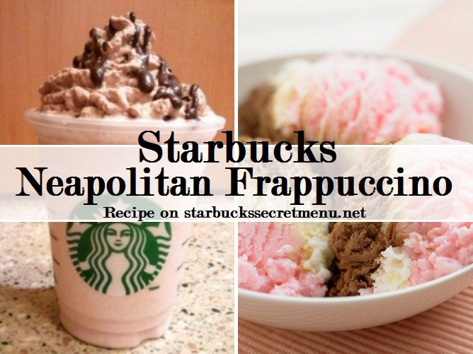 Starbucks Secret Menu: Neapolitan Frappuccino  Ice cream nut? Try this Neapolitan Frappuccino!  Chocolate, vanilla and strawberry flavours!
