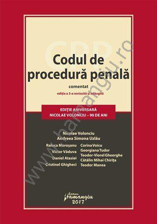 Codul de procedura penala comentat - Volonciu