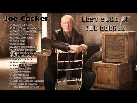 JOE COCKER: Joe Cocker Greatest hits Colletion - YouTube