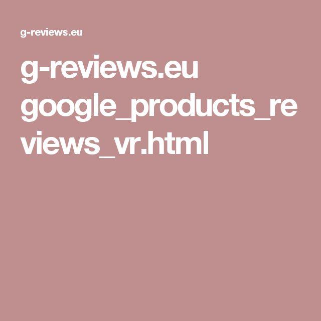 g-reviews.eu google_products_reviews_vr.html