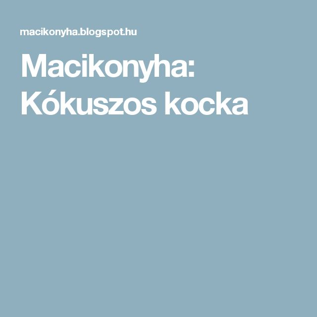 Macikonyha: Kókuszos kocka