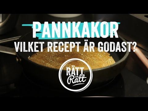 Pannkakor - vi testar Sveriges bästa recept - YouTube
