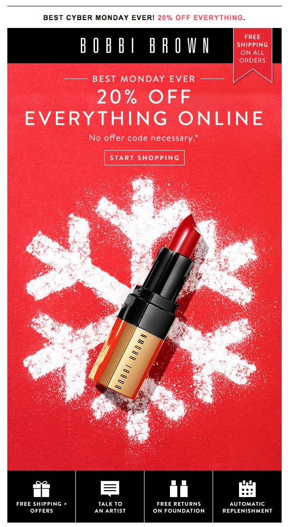 Bobbi Brown Cyber Monday sale email. Subject line: The Best Monday Ever. Enjoy 20% off Every Order