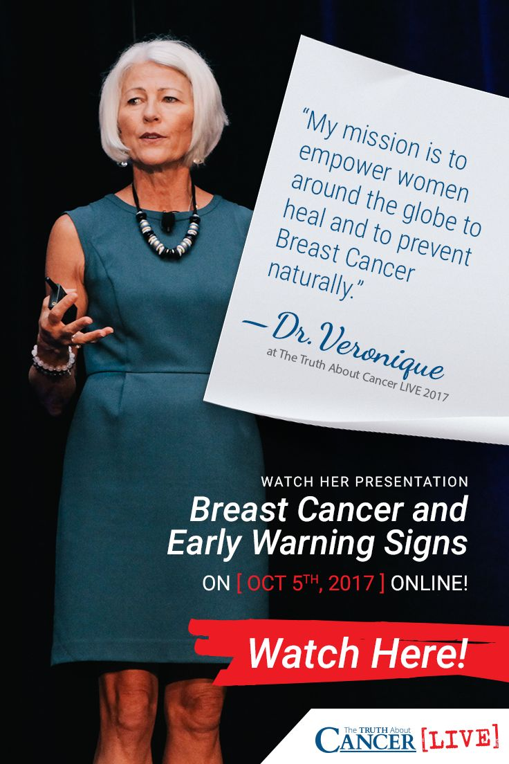 Veronique live watch dr v s presentation never fear breast cancer again at the truth about cancer live event on oct 5 click on her quote above to