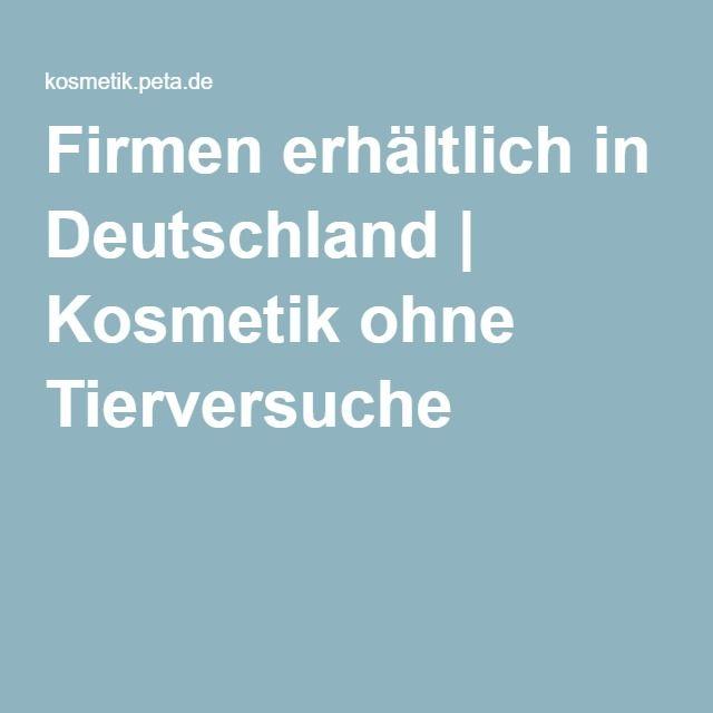 Firmen erhältlich in Deutschland | Kosmetik ohne Tierversuche