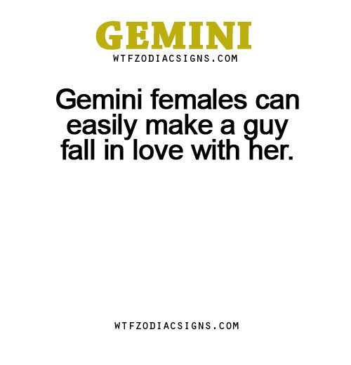 Gemini females can easily make a guy fall in love... - fun zodiac ...