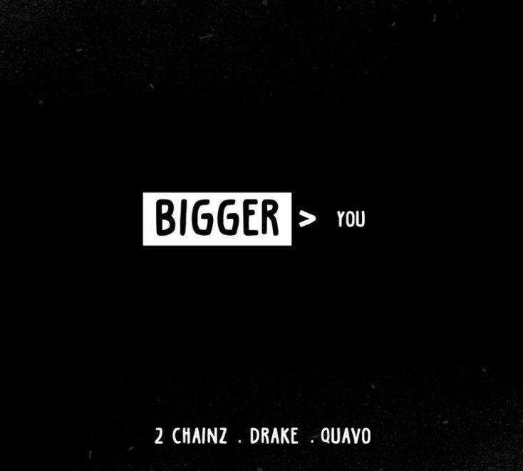 2 Chainz Bigger Than You Ft Drake Quavo Mp3 Mp3 Download