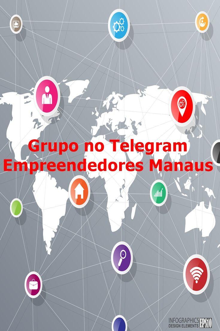 Venha participar de um grupo no Telegram, Sobre Empreendedorismo com foco na cidade de Manaus.  Acesse o Link: https://telegram.me/joinchat/A4xsPAEtDPsoa5C0hxq4sA