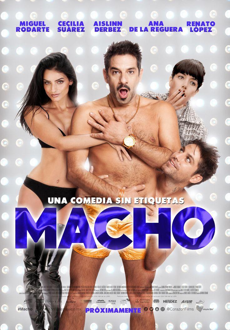 """CORAZÓN FILMS nos presenta una pelÍcula mexicana de comedia donde el mundo de la moda es visto a través de un: """"Macho""""."""