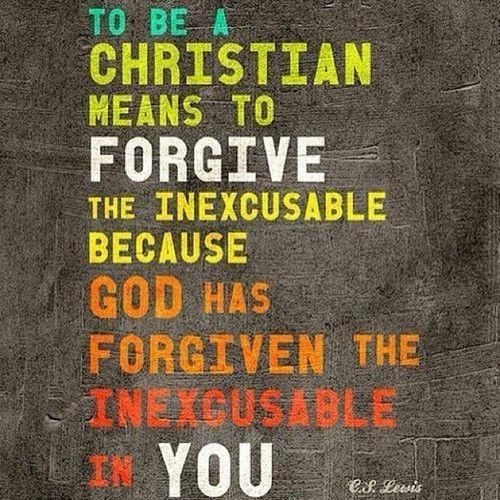 CS Lewis || Forgiven & Forgive || Quote