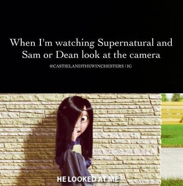 When I'm watching Supernatural..