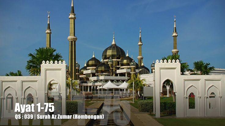 Al Quran Surah Az Zumar Lengkap Teks Arab, Bacaan dan Terjemahannya