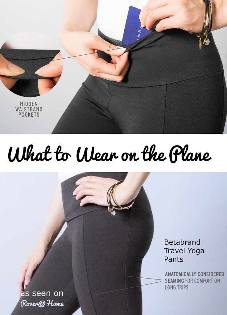 Have you seen these super comfy Travel/Yoga pants from Betabrand? Seamed for comfort, secret pockets - they would be a great for a long plane ride. This is what to wear on the airplane on your next long trip. More ideas on the blog.