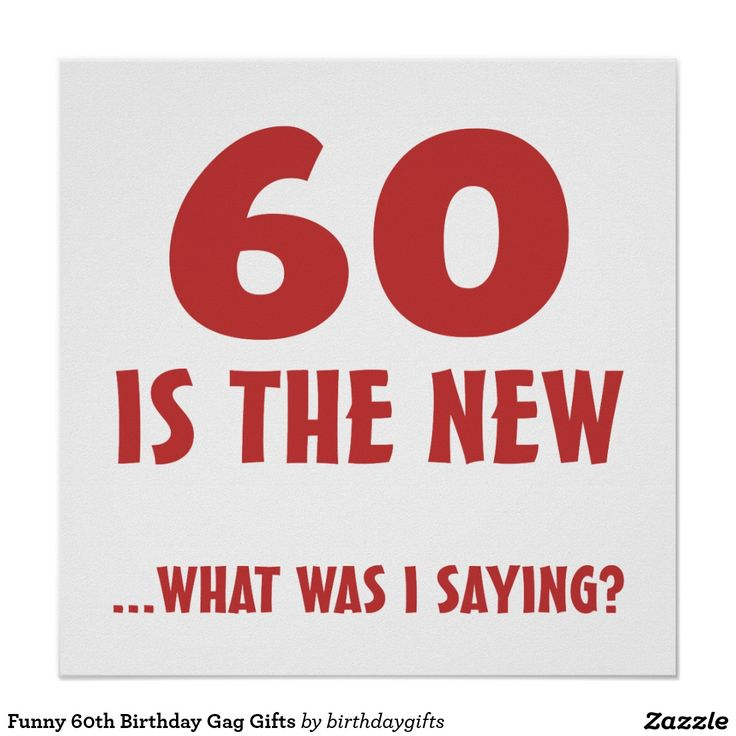 Witty Sayings 60th Birthday