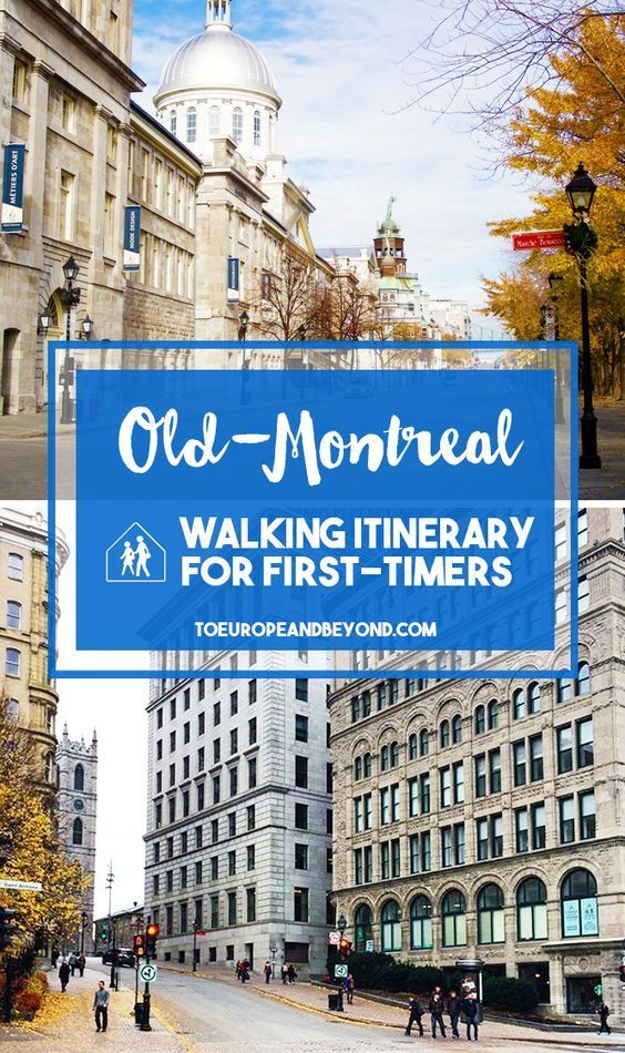 Old Montreal: A Walking Itinerary For First-Time Visitors via @marievallieres