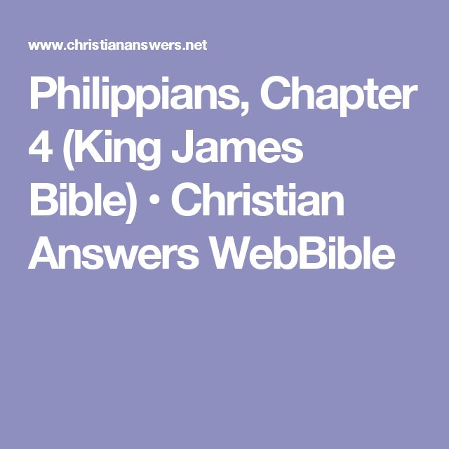Philippians, Chapter 4 (King James Bible) • Christian Answers WebBible