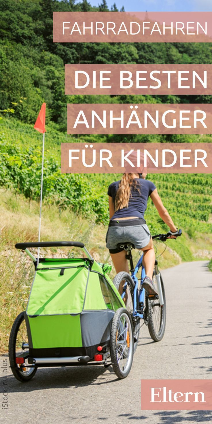 Fahrradkindersitze Und Fahrradanhanger Fur Jeden Geschmack