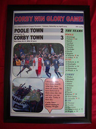 Poole Town 2 Corby Town 3 - Corby champions - 2015 - framed print Lilywhite Multimedia http://www.amazon.co.uk/dp/B00XXUQOIQ/ref=cm_sw_r_pi_dp_6pImwb0AW37KX