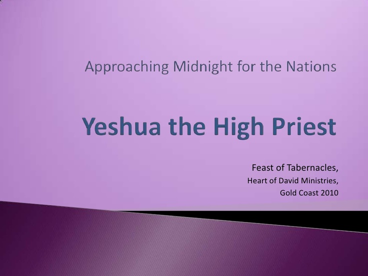 talk-5-yeshua-the-high-priest by Circumcised Heart Fellowship via Slideshare