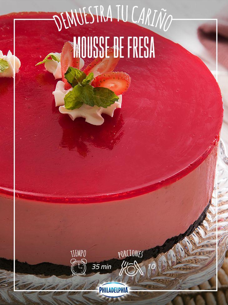 Dile lo que sientes con el sabor de este riquísimo Mousse de fresa.  #recetas #quesophiladelphia  #quesocrema #philadelphia #dulce #postre  #mousse