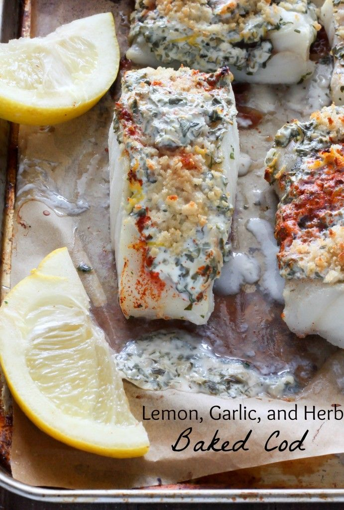 20 Minute Lemon, Garlic, and Herb Baked Cod made with Greek Yogurt. Lighter ingredients are easy to sub in and can make all the difference!