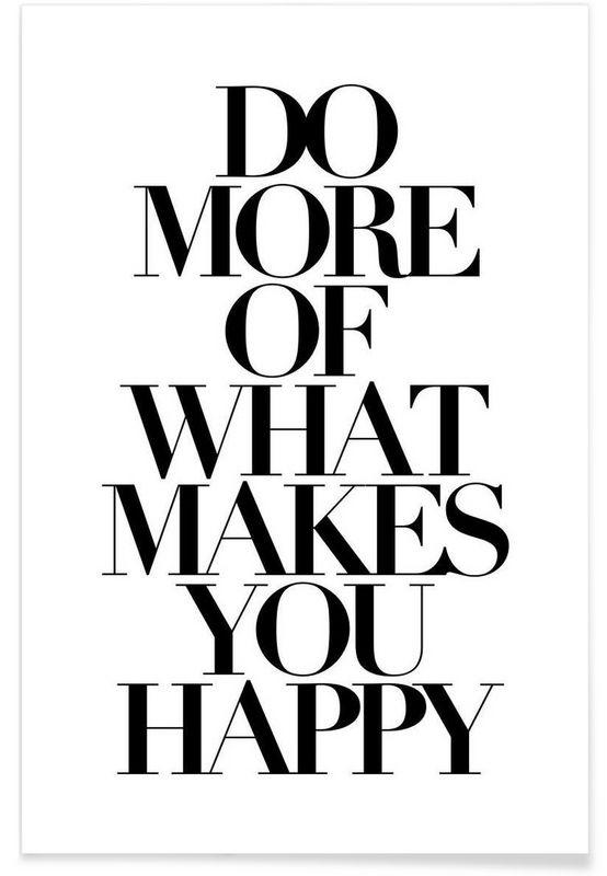 do more als Premium Poster von Mottos by Sinan Saydik | JUNIQE