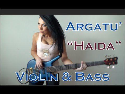Argatu' - Haida (Hip Hop Violin & Bass Cover)