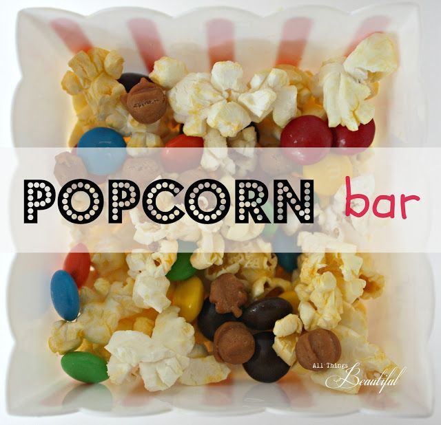Popcorn Bar - a fun idea for your teen's get-together or birthday party.