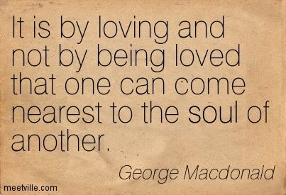 george macdonald quotes love - Google Search