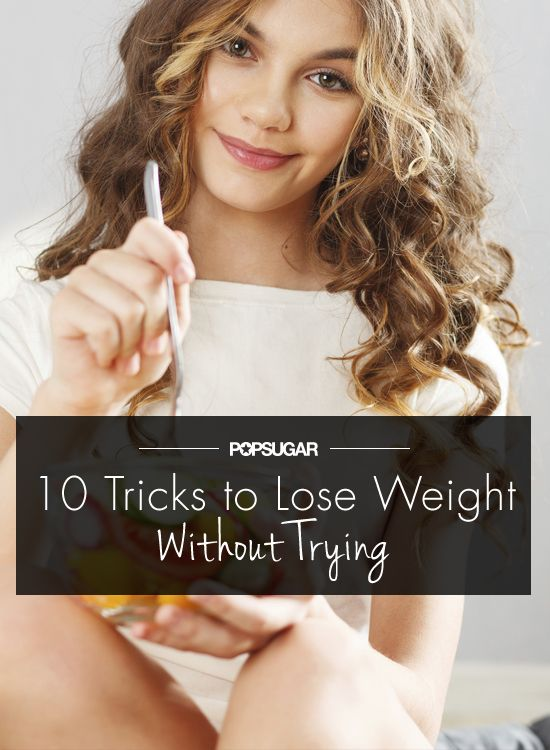 How to Lose Weight Without Even Trying - Losing weight takes a lot of sweat and discipline, but even when you're not powering through a treadmill interval workout or counting calories, there are a lot of simpler ways to see those pounds drop on the scale. Employing these 10 little tricks daily will help you lose weight, no gym or diet required.