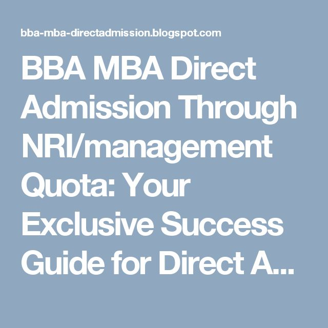 BBA MBA Direct Admission Through NRI/management Quota: Your Exclusive Success Guide for Direct Admission ...