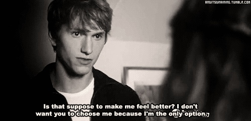 Don't worry Benjamin, I would choose you over Brian any day. (The Nine Lives of Chloe King)