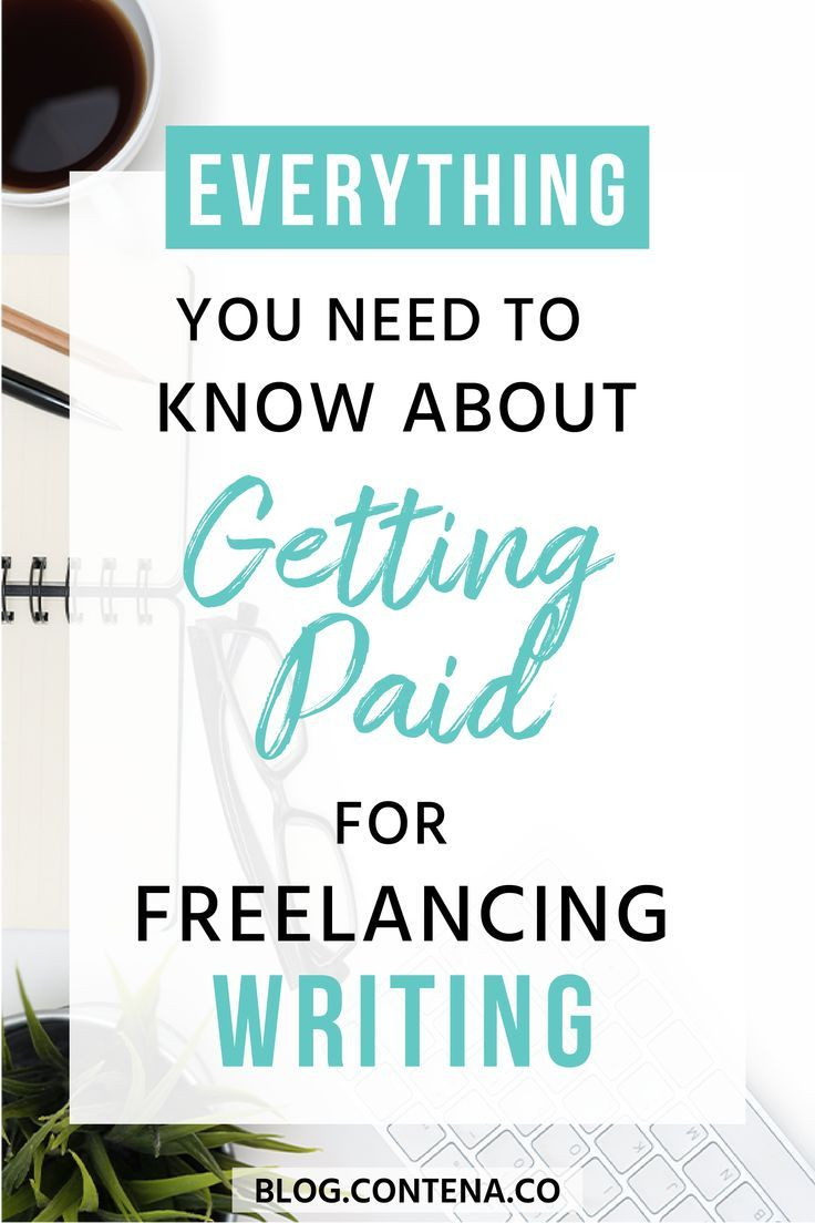 Getting Paid For Your Freelance Writing Freelance Writing Blog Writing Writing Jobs