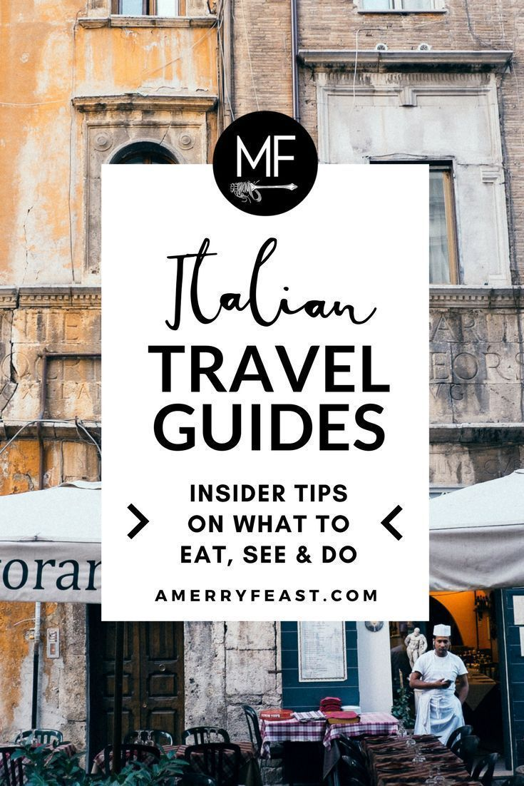 European Vacations Travel Tips To European Countries France Italy Travel Italy Travel Guide Italy Travel Tips